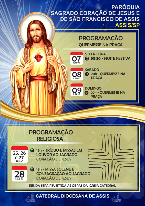 FESTA DO PADROEIRO  - CATEDRAL DIOCESANA DE ASSIS